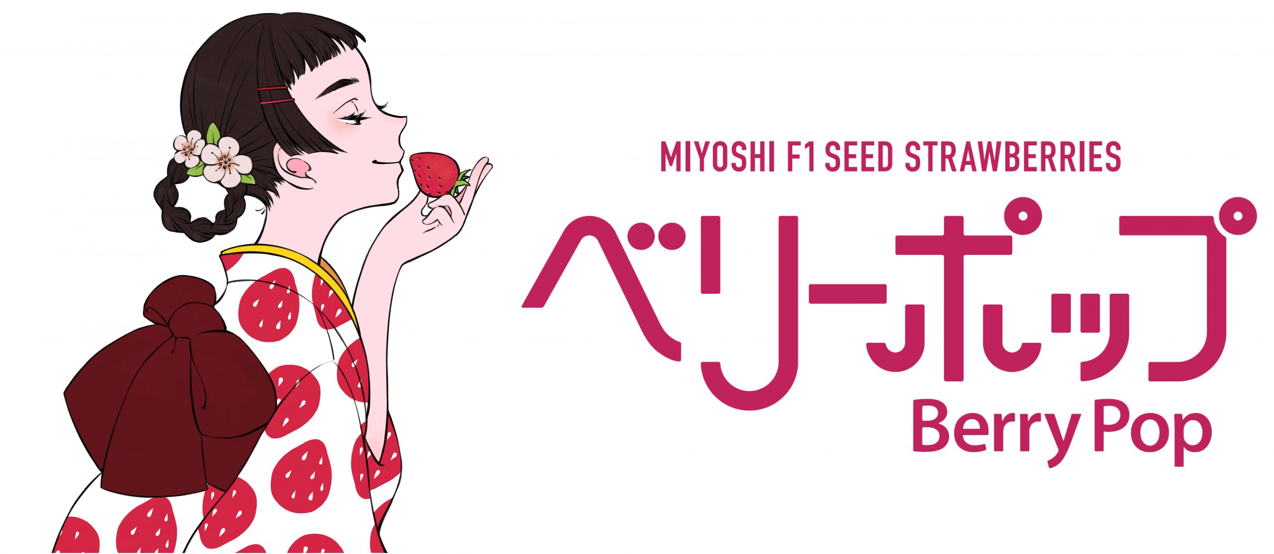 "MIYOSHI F1 SEED STRAWBERRIES are given the name ""Berry Pop"""